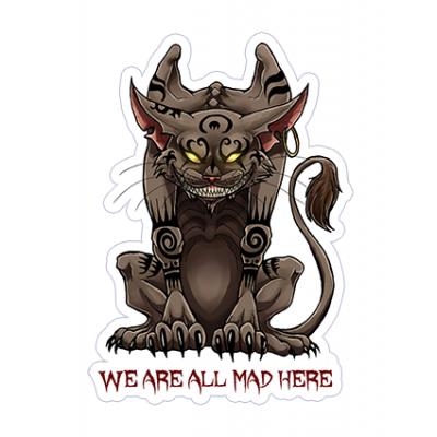 Наклейка Alice - We Are All Mad Here (Чеширский Кот)